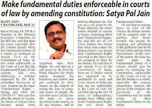 Make fundamental duties enforceable in courts of law by amending constitution : Satya Pal Jain