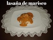 http://www.carminasardinaysucocina.com/2018/11/lasana-de-marisco-con-salsa-de.html