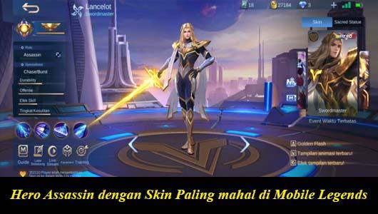 Hero Assassin dengan Skin Paling mahal di Mobile Legends