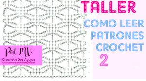 Cómo leer patrones crochet Taller 2