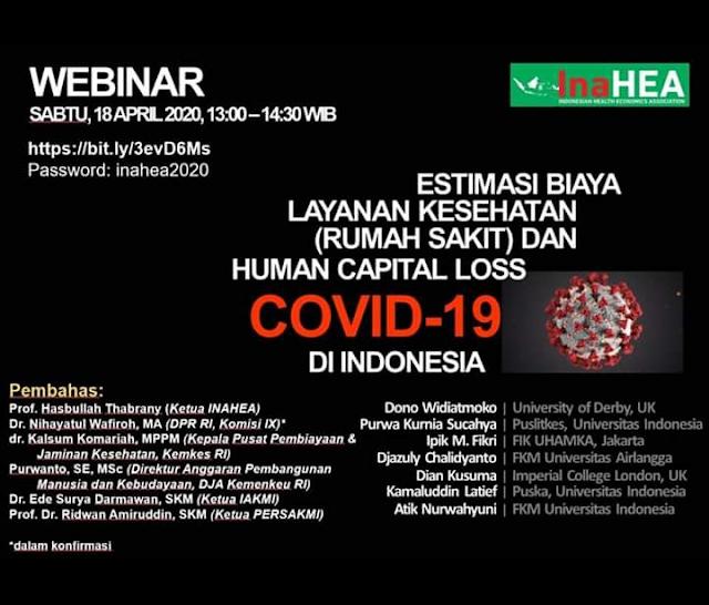 Estimasi Biaya Layanan Kesehatan (RS) dan Human Capital Loss COVID-19 di Indonesia  18 Apr 18 2020 13:00-14:30 WIB