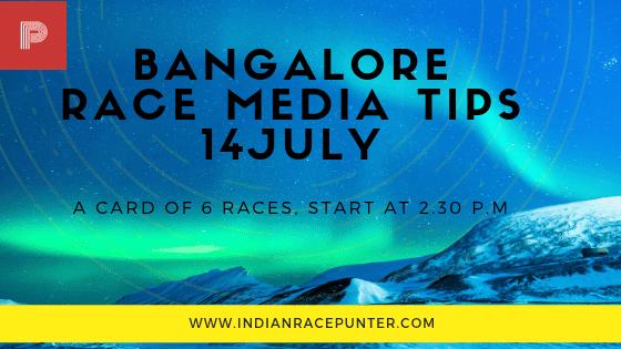Bangalore Race Media Tips 14 July