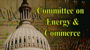 U.S. House Committee on Energy and Commerce
