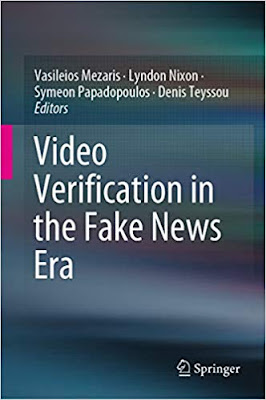 Video Verification in the Fake News Era 1st ed. 2019 Edition