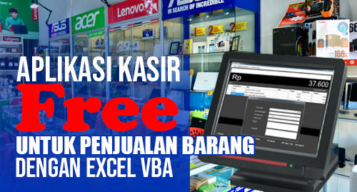 Aplikasi Kasir Free dengan excel vba