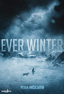 Ever Winter - a chilling post-apocalyptic novel book promotion sites Peter Hackshaw