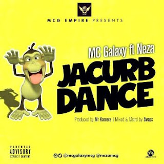 MC Galaxy Ft. Neza - Jacurb Dance