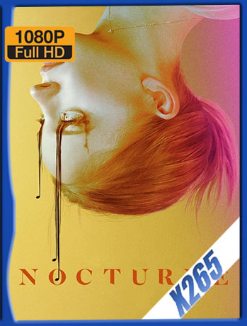 Nocturne (2020) 1080p X265 WEB-DL Latino [Google Drive] Tomyly