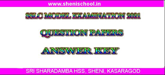 SRI SHARADAMBA HSS SHENI: SSLC MODEL EXAM 2021- QUESTION ...