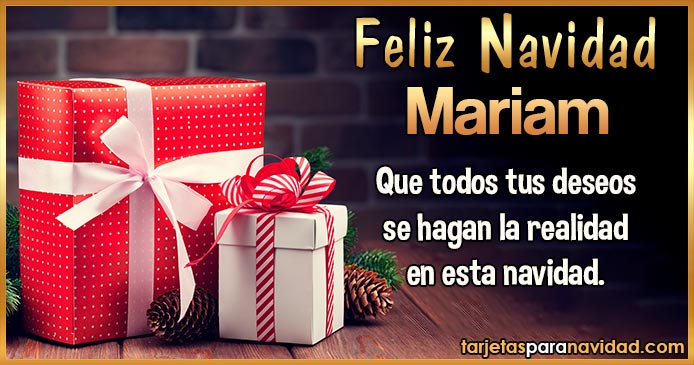 Feliz Navidad Mariam