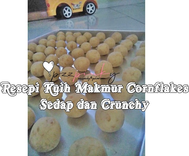 Resepi Kuih Makmur Cornflakes Sedap dan Crunchy