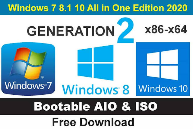 Windows 7 8.1 10 All in One Edition 2020 (x86-x64) AIO-ISO {Gen2} Free Download