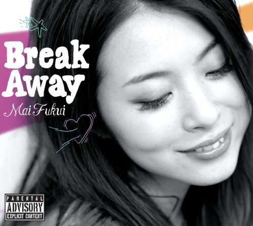 [Album]  ふくい舞 – Break Away  (2015.10.16/MP3/RAR)