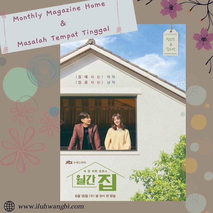 Drama Monthly Magazine Home dan Masalah Tempat Tinggal