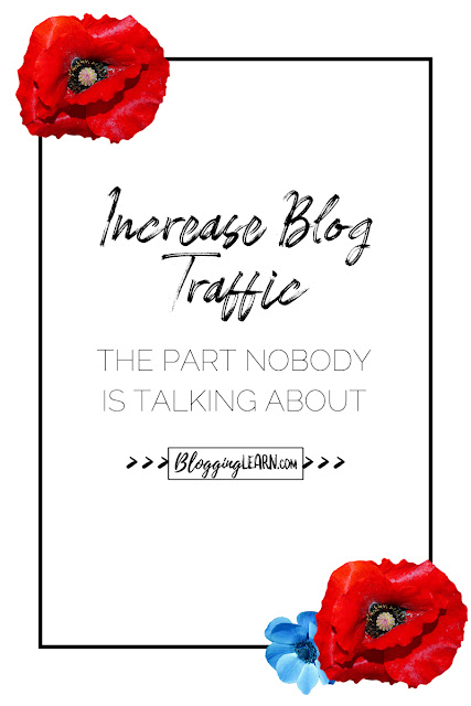 Poppies on a black frame: Increase Blog Traffic: The part nobody is talking about