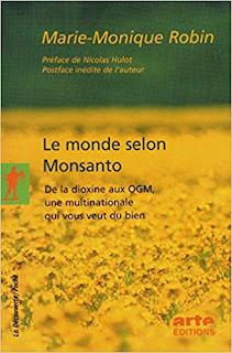 https://www.amazon.fr/monde-selon-Monsanto-Marie-Monique-Robin/dp/2707157031/ref=sr_1_1?__mk_fr_FR=%C3%85M%C3%85%C5%BD%C3%95%C3%91&keywords=le+monde+selon+monsanto&qid=1560352261&s=gateway&sr=8-1