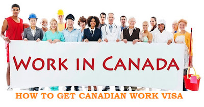 How to Get Canadian Working Visa