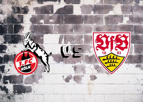 Köln vs Stuttgart  Resumen