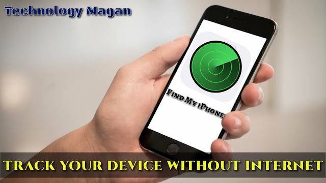 https://www.technologymagan.com/2019/04/apple-is-developing-find-my-iphone-app-to-track-your-devices-without-internet.html