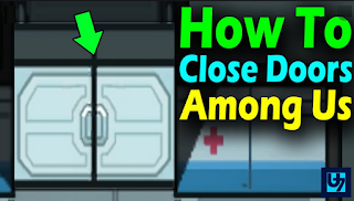 How to close doors among US, here's how easy it is