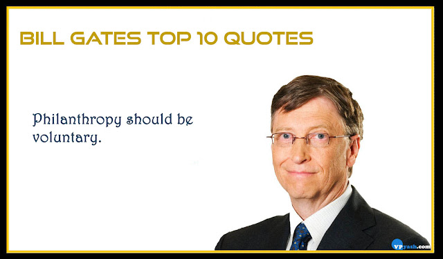 Philanthropy should be voluntary Bill Gates quote