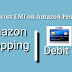 How to purchase Amazon product on EMI from debit card in india.
