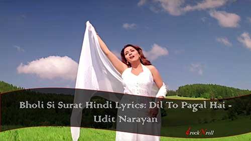 Bholi-Si-Surat-Hindi-Lyrics-Dil-To-Pagal-Hai