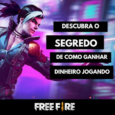 DESCUBRA NOVA ESTRATEGIA DE GANHAR DINHEIRO JOGANDO FREE FIRE