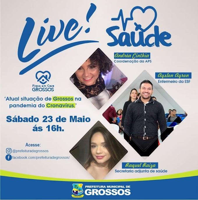 Em live, Secretaria de Saúde irá comentar sobre a atual situação de Grossos em meio a pandemia do covid-19