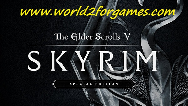 Free Download The Elder Scrolls V Skyrim – Special Edition
