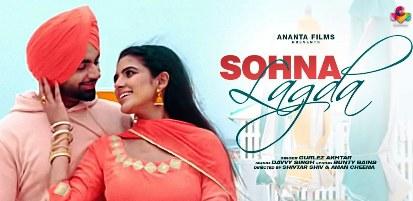 Sohna Lagda Lyrics | Gurlej Akhtar | Hardy Sandhu | Khatre Da Ghuggu