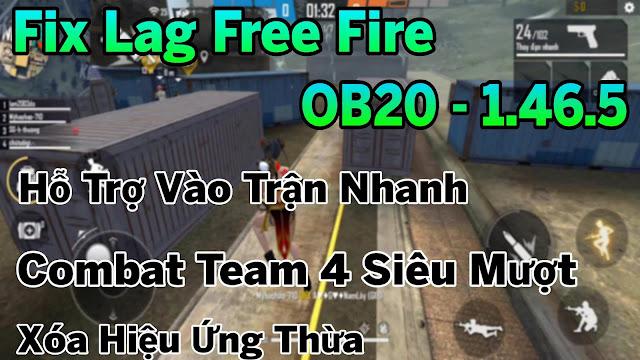 Fix Lag Free Fire OB20 - 1.46.5 Hỗ Trợ Vào Trận Nhanh, Giảm Lag Team Siêu Mượt | HQT LAG FREE FIRE