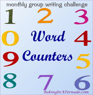Word Counters, a multiblogger writing challenge | Developed, run by and graphic property of www.BakingInATornado.com | #MyGraphics