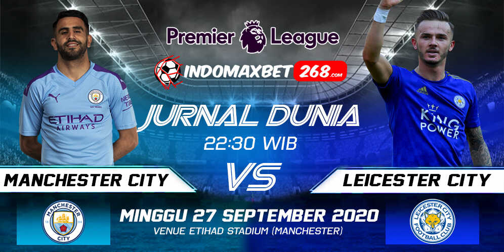 Prediksi Manchester City vs Leicester City 27 Sep 2020 Pukul 22:30 WIB
