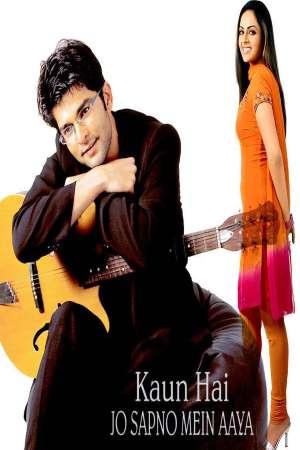 Download Kaun Hai Jo Sapno Mein Aaya (2004) Hindi Movie 480p DVDRip 600MB