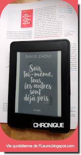 Vie quotidienne de FLaure : Sois toi-même, tous les autres sont déjà pris - David ZAOUI