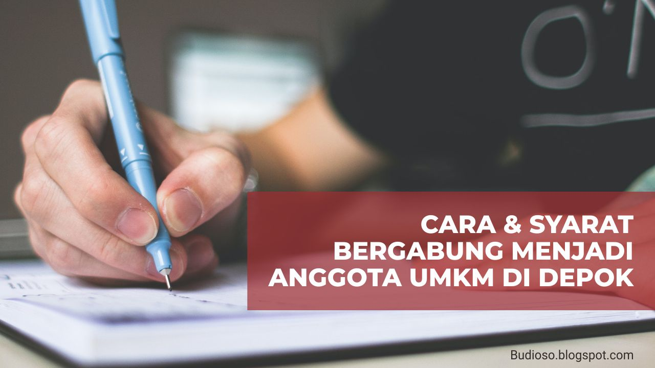 Cara dan syarat mendaftar bergabung menjadi anggota UMKM UKM di Depok