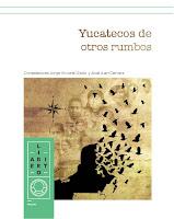 Yucatecos de otros rumbos