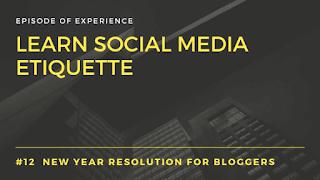 Learn Social media etiquette