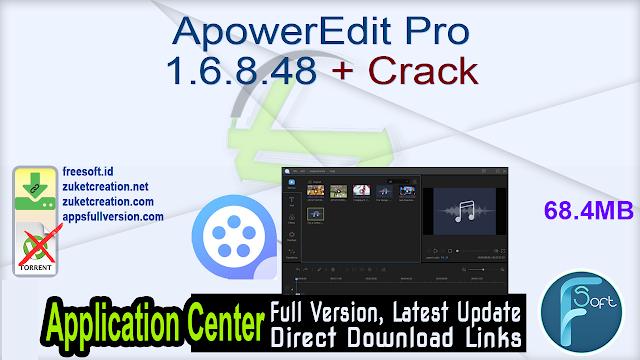 ApowerEdit Pro 1.6.8.48 + Crack