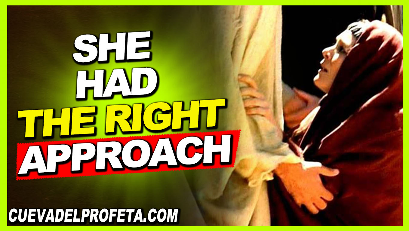 She had the right approach - William Marrion Branham