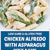 Low Carb & Gluten Free Chicken Alfredo With Asparagus