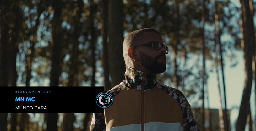 """O MN MC lança o clipe """"Mundo Para"""""""
