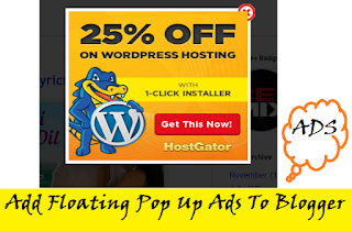 Add Floating Pop Up Ads To Blogger