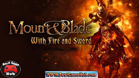 Mount and Blade With Fire and Sword Free Download