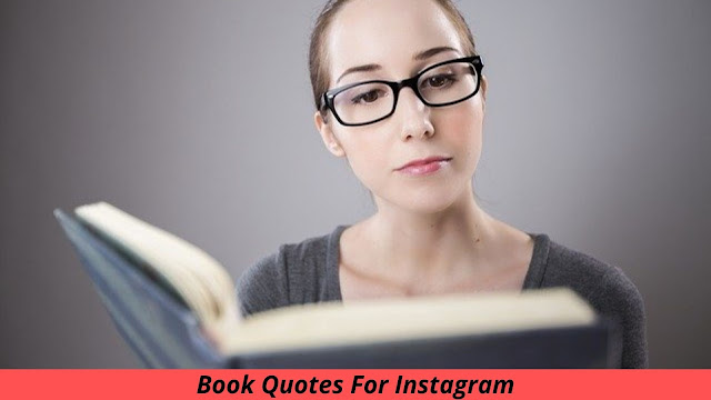 393+ Famous Book Quotes For Instagram Captions [ 2021 ] - TheQuotesSky