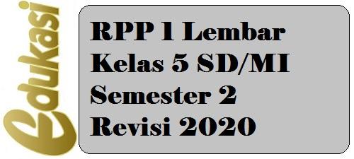 RPP 1 Lembar Kelas 5 SD/MI Semester 2 Revisi 2020