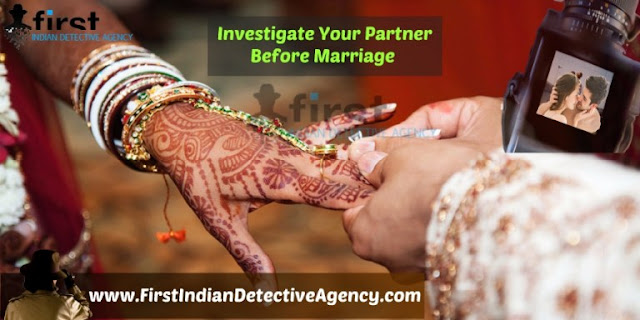 Pre-Matrimonial Detective Agency, Pre-Matrimonial Investigation, Private Detective Agency