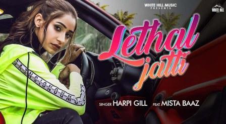 Lethal Jatti Lyrics - Harpi Gill ft. Mista Baaz