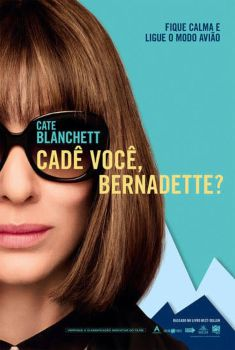 Cadê Você, Bernadette? Torrent – BluRay 720p/1080p Legendado<